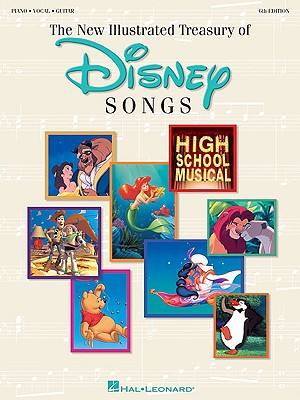 The New Illustrated Treasury of Disney Songs By Hal Leonard Publishing Corporation (COR)